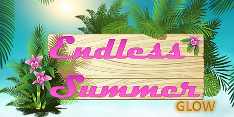 Endless Summer All Inclusive (Food and Drinks) Party. tickets