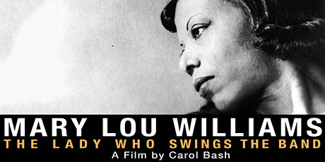 Movies Under the Stars: Mary Lou Williams: The Lady Who Swings the Band tickets