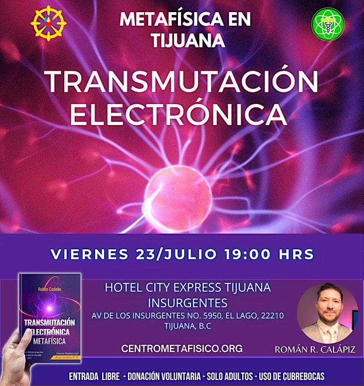 Imagen de TRANSMUTACIÓN ELECTRÓNICA: Metafísica en TIJUANA