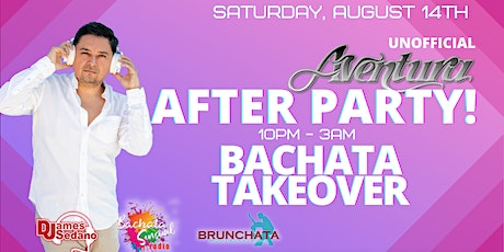 Bachata Takeover - Aventura Unofficial After Party tickets