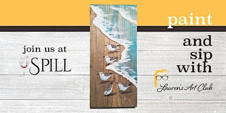 DIY Paint & Sip - Spill Wine Bar - Beach on Wood tickets