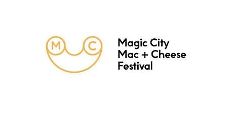 """The 4th Annual """"Magic City Mac N' Cheese Festival"""" tickets"""