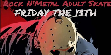 Friday The 13th Adult Skate Party tickets