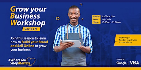 Visa Grow Your Business SME Workshop Series 8 tickets