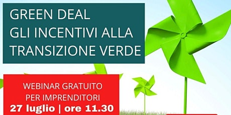 Green Deal - Gli incentivi alla Transizione Verde biglietti