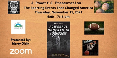 A Powerful Presentation: The Sporting Events That Changed America tickets
