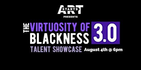 The Virtuosity of Blackness 3.0 tickets