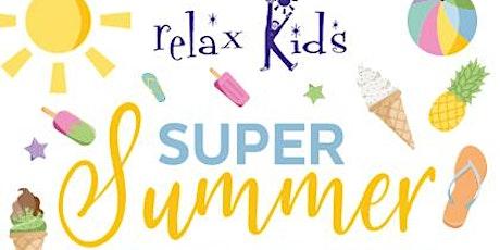 Relax Kids Summer Adventures tickets