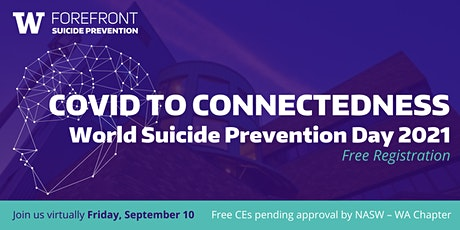 Covid to Connectedness, World Suicide Prevention Day 2021 tickets