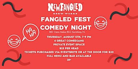 Fangled Fest Comedy Club Night tickets
