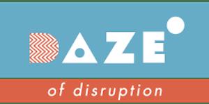 DAZE OF Disruption - Melbourne