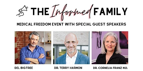 The Informed Family Medical Freedom Event tickets