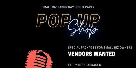 Labor Day Block Party Pop-Up Vendor tickets