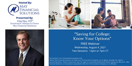 """""""Saving for College:  Know Your Options"""" FREE Webinar tickets"""