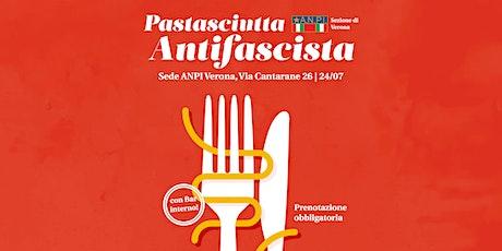 Pastasciutta Antifascista 2021 Verona - Secondo turno biglietti