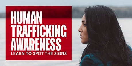 Spot the Signs of Human Trafficking tickets
