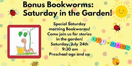 Saturday Morning Bookworms Gardening! (Preschool and up) tickets