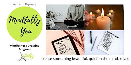 Mindfulness  Drawing & Watercolour 8 week program - Fall 2021 tickets