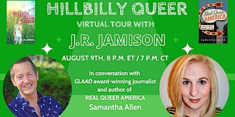 J.R. Jamison in conversation with  Samantha Allen | Hillbilly Queer tickets