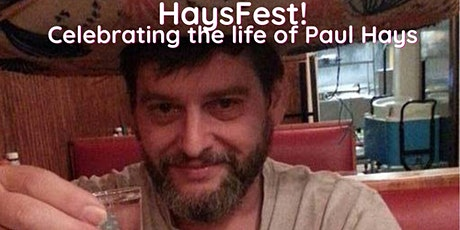 HaysFest, A celebration of the life of Paul Hays tickets
