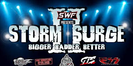 """SWF Wrestling """"Storm Surge 2"""" tickets"""