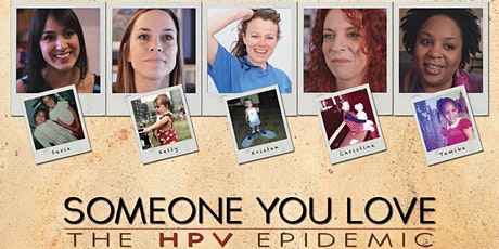 Someone You Love - The HPV Epidemic tickets