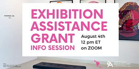 Exhibition Assistance Grant Info Session tickets
