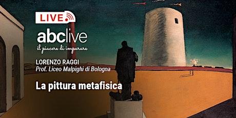 Lorenzo Raggi - La pittura metafisica biglietti