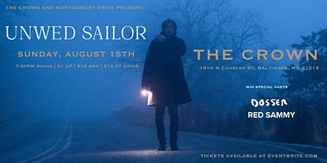 Unwed Sailor at The Crown (in Baltimore) with Dosser and Red Sammy tickets