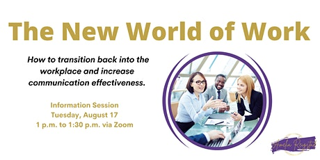 The New World of Work - Communication Training Program -  Info Session tickets