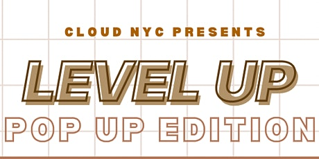 Level Up: Pop Up Edition tickets