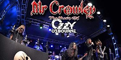 Mr Crowley (Ozzy/ Black Sabbath Tribute)