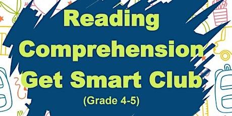 1st  week free - Summer Reading Comprehension Get Smart Club (Grade 4-5) tickets