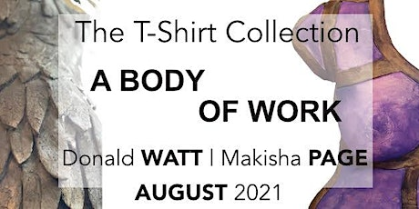 Opening Reception for The T-Shirt Collection - a body of work tickets