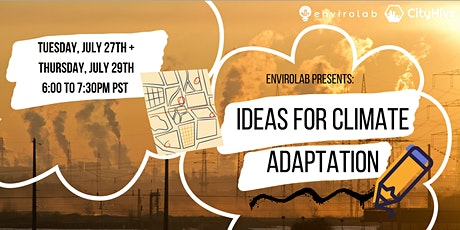 Envirolab Presents: Ideas for Climate Adaptation (2 Nights) tickets