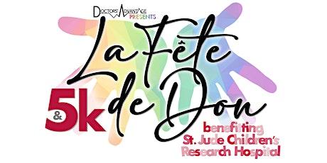 La Fête de Don & 5K benefitting St. Jude Children's Research Hospital tickets
