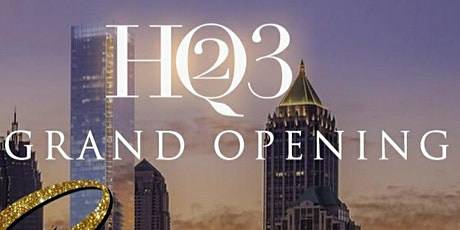 HQ23 Sip & See Grand Opening tickets