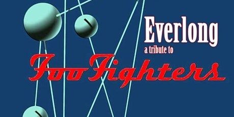 Everlong (Foo Fighters Tribute) with Supersonic (Oasis Tribute) tickets