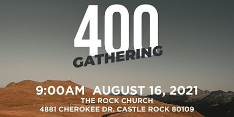 400 Gathering for Colorado August 16,  2021 tickets