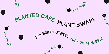 Plant Cutting Swap! tickets