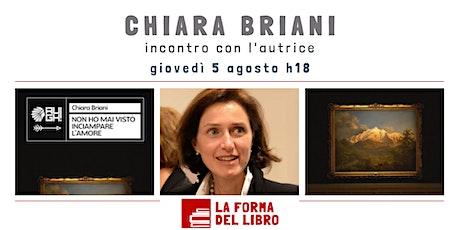 """Chiara Briani presenta """"Non ho mai visto inciampare l'amore"""" biglietti"""