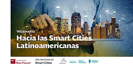 Webinario> Hacia las Smart Cities Latinoamericanas entradas