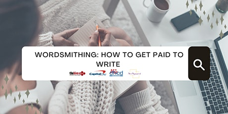 Wordsmithing: How To Get Paid To Write tickets