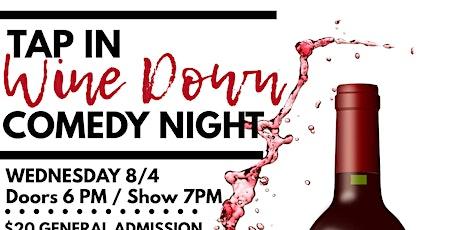 Erik Power & The Fun Junkies present Tap In Wine Down Comedy Night tickets