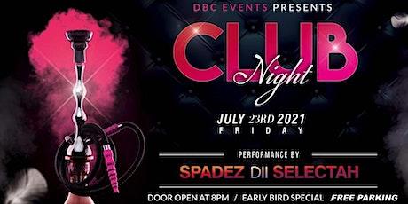 DBC Eventz Presents CLUB NIGHT tickets