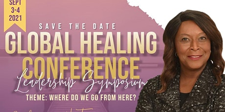 2021 Global Healing Conference  Leadership Symposium tickets
