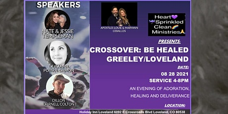 Copy of Crossover: Greeley/Loveland Be Healed tickets
