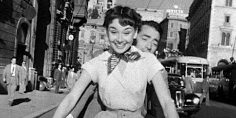 VACANZE ROMANE, di William Wyler / GIARDINO PER TUTTI biglietti
