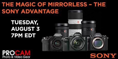 The Magic of Mirrorless – The Sony Advantage tickets