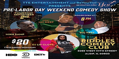PRE-LABOR DAY WEEKEND COMEDY SHOW tickets
